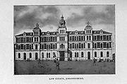 Law Courts, Johannesburg from the book ' Boer and Britisher in South Africa; a history of the Boer-British war and the wars for United South Africa, together with biographies of the great men who made the history of South Africa ' By Neville, John Ormond Published by Thompson & Thomas, Chicago, USA in 1900