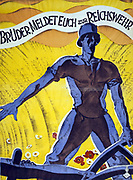 Brothers, enlist in the Reichswehr'. German poster 1920. Man in soldier's helmet holding a plough. Behind him is a field of wheat and flowers. Reichswehr (National Defence) existed from 1919-1935 when it became the Wehrmacht.