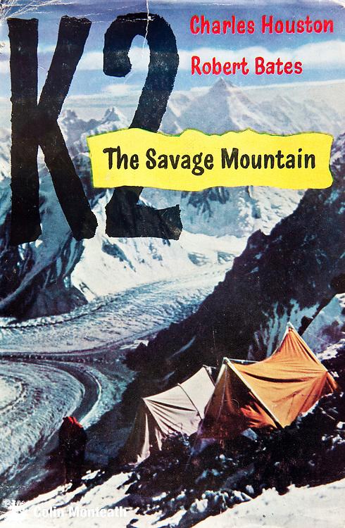 K2, the Savage Mountain, book by Charles Houston and Robert Bates, 1955, 2nd highest mountain in world, Karakoram mountains, Pakistan.