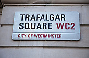 Trafalgar Square street sign. London.