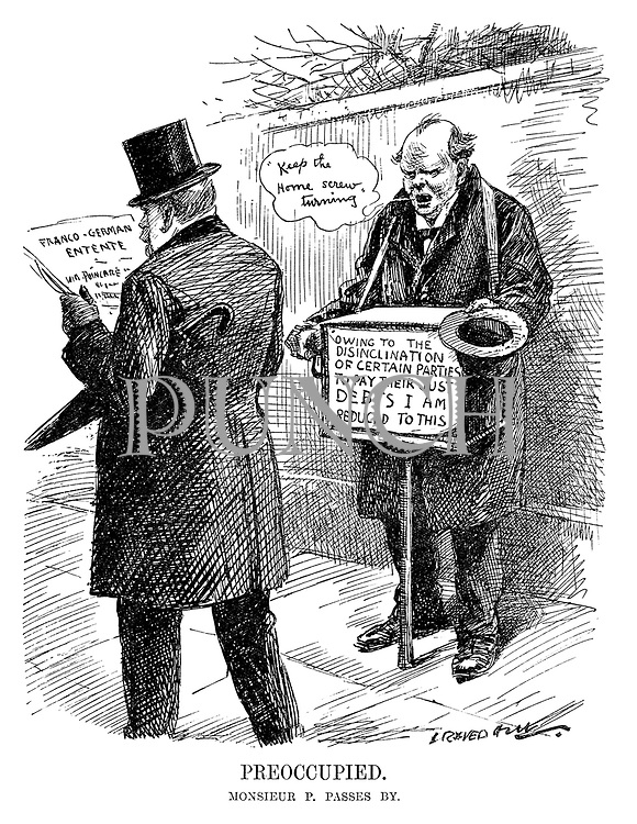 Preoccupied. Monsieur P passes by. (cartoon showing Winston Churchill begging in a street with a music box and the notice Owing To The Disinclination Of Certain Parties To Pay Their DEBTS I Am Reduced To This while singing Keep The Home Screw Turning as Raymond Poincare ignores him while reading the Franco-German Entente news headline during the InterWar era)