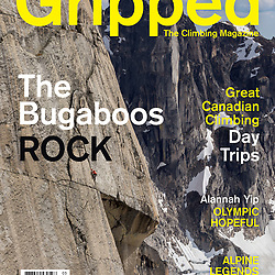 The summer cover of Gripped Climbing Magazine. Jon Walsh on his new route Gravy Train on the Gar Wall in Bugaboo Provincial Park, BC
