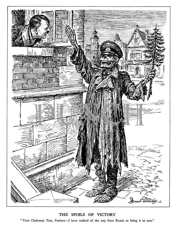 """The Spoils of Victory. """"Your Christmas Tree, Fuehrer - I have walked all the way from Russia to bring it to you."""" (a ragged skeleton of a German soldier brings a small Christmas tree back to Germany)"""