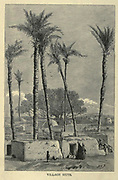 wood engraving From the book 'Picturesque Palestine, Sinai and Egypt : social life in Egypt; a description of the country and its people' with illustrations on Steel and Wood by Wilson, Charles William, Sir, 1836-1905; Lane-Poole, Stanley, 1854-1931. Published by J.S. Virtue in London in 1884