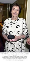 LADY ARCHER at a reception in London on 8th April 2002.OYR 64