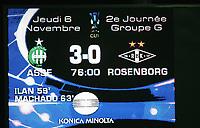 Fotball<br /> Frankrike<br /> Foto: DPPI/Digitalsport<br /> NORWAY ONLY<br /> <br /> FOOTBALL - UEFA CUP 2008/2009 - GROUP STAGE - GROUP G - 6/11/2008 - AS SAINT ETIENNE v ROSENBORG - THE SCOREBOARD