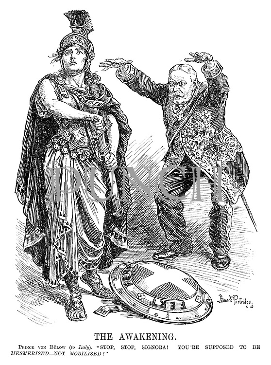 "The Awakening. Prince Von Bulow (to Italy). ""Stop, stop, signora! You're supposed to be MESMERISED - not MOBILISED!"""