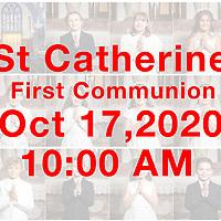 St Catherine 2020 1st Communion 10AM 10-17-20