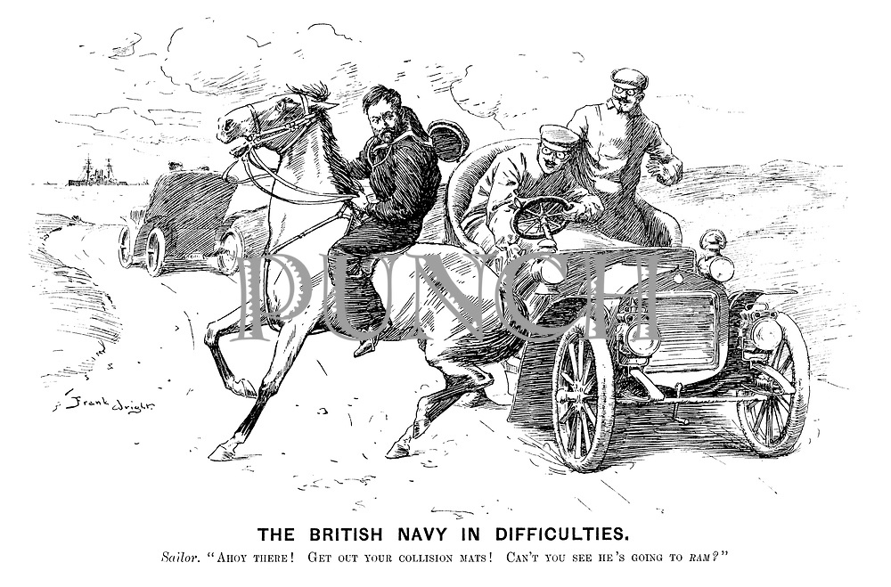 """The British Navy in Difficulties. Sailor. """"Ahoy there! Get out your collision mats! Can't you se he's going to ram?"""""""
