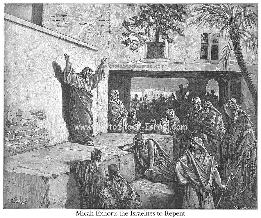 Micah Exhorts the Israelites to Repent Micah 6:7-8 From the book 'Bible Gallery' Illustrated by Gustave Dore with Memoir of Dore and Descriptive Letter-press by Talbot W. Chambers D.D. Published by Cassell & Company Limited in London and simultaneously by Mame in Tours, France in 1866