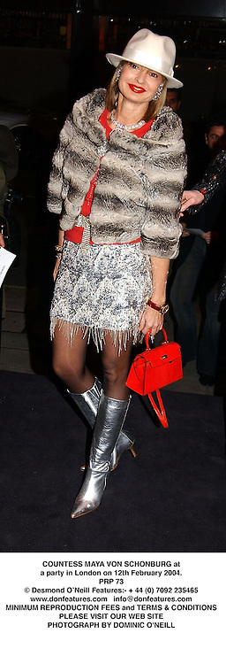 COUNTESS MAYA VON SCHONBURG at a party in London on 12th February 2004.PRP 73