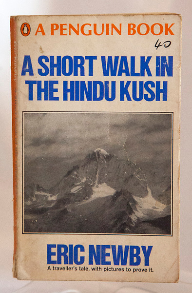 A SHORT WALK IN THE HINDU KUSH.  Eric Newby, B&W plates, scruffy Penguin paperback 1968 but a classic...take this into the hills and leave in a hut when finished - $NZ15