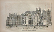 Westminster Abbey From the book ' London and its environs : a practical guide to the metropolis and its vicinity, illustrated by maps, plans and views ' by Adam and Charles Black Published in Edinburgh by A. & C. Black 1862