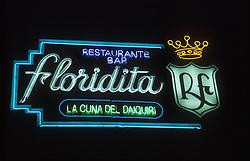 La Floridita bar and restaurant sign in Havana; Cuba,