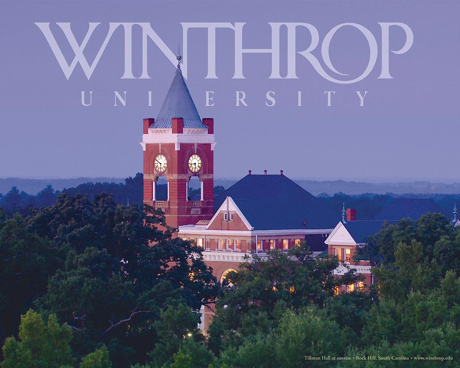 Tillman Hall, Winthrop University Recruitment Poster, Tillman Clocktower @ Sunrise