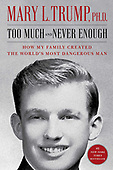 """July 14, 2020 - WORLDWIDE: Mary L. Trump """"Too Much and Never Enough"""" Book Release"""