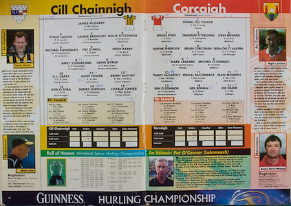 All Ireland Senior Hurling Championship - Final, .12.09.1999, 09.12.1999, 12th September 1999,.12091999AISHCF,.Senior Kilkenny v Cork,.Minor Galway v Tipperary, .Cork 0-13, Kilkenny 0-12,.Kilkenny, 1 James McGarry, Bennetsbridge, 2 Phillip Larkin, James Stephens, 3 Canice Brennan, Conahy Shamrocks, 4 Willie O'Connor, Glenmore, 5 MIchael Kavanagh, St Lachtains, 6 Pat O'Neill, Young Irelands, 7 Peter Barry, James Stephens, 8 Andy Comerford, O'Loughlin Gaels, 9 Denis Byrne, Graigue Ballycallan, 10 DJ Carey, Young Irelands, 11 John Power, John Lockes, 12 Brian McEvoy, James Stephens, 13 Ken O'Shea, Dunnamaggin, 14 Henry Shefflin, Shamrocks, 15 Charlie Carter, Young Irelands, .subs, PJ Ryan, Tom Hickey, Johnny Butler, Eamon Kennedy, Paddy Mullally, Stephen Grehan, PJ Delaney, Niall Moloney, David Buggy, ..Cork, 1 Donal Og Cusack, Cloyne, 2 Fergal Ryan, Blackrock, 3 Diarmuid O'Sulllivan, 4 John Browne, Blackrock, 5 Wayne Sherlock, Blackrock, 6 Brian Corcoran, Erin's Own, 7 Sean Og O hAilpin, Na Piarsagh, 8 Mark Landers captain, Killeagh, 9 Michael O'Connell, Midleton, 10 Timmy McCarthy, Castlelyons, 11 Fergal McCormack, Mallow, 12 Sean McGrath, Glen Rovers, 13 Ben O'Connor, Newtownshandrum, 14 Neil Ronan, Ballyhea, 15 Joe Deane, Killeagh, subs, Bernard Rochford, Derek Barrett, Dan Murphy, Johnny Sheehan, Pat Ryan, Alan Brown, Kevin Murray, Michael Daly, Kieran Morrison,