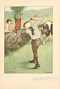Red flagged golf club and bull From the book Mr. Munchausen; being a true account of some of the recent adventures beyond the Styx of the late Hieronymus Carl Friedrich, sometime Baron Munchausen of Bodenwerder, as originally reported for the Sunday edition of the Gehenna Gazette by its special interviewer the late Mr. Ananias formerly of Jerusalem and now first transcribed from the columns of that journal. by Bangs, John Kendrick, (1862-1922) Published in Boston by Noyes, Platt & company 1901 with artwork by Peter Newell