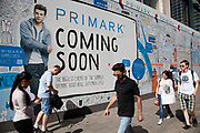 Coming soon new Primark shop on Oxfords Street in London, UK. Retail is big business on this, the premier shopping street in the UK. Primark sells clothes at the budget end of the market. The company sources cheaply, using simple designs and fabrics in the most popular sizes and buys stock in bulk.