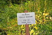 """Preserve the meadows"" sign on the Alta Vista Trail, Paradise Park, Mount Rainier National Park, Washington"