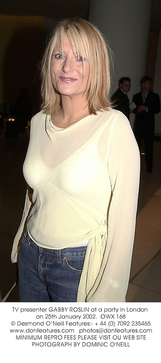 TV presenter GABBY ROSLIN at a party in London on 25th January 2002.<br />OWX 168