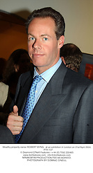 Wealthy property owner ROBERT BYNG,  at an exhibition in London on 21st April 2004.<br /> PTH 137