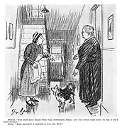 """Mistress. """"You must have heard Fido fall downstairs, Emily, and you never came down to see if he'd hurt himself."""" Emily. """"Good gracious! I thought it was you, mum."""""""