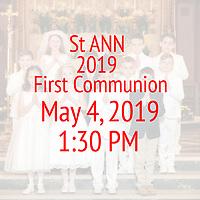 St Ann 1st Communion 1:30 PM 05-04-19