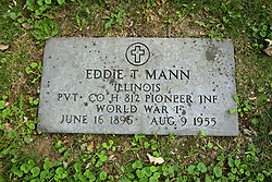 26 August 2017:   A part of the History of McLean County Illinois.<br /> <br /> Tombstones in Evergreen Memorial Cemetery.  Civic leaders, soldiers, and other prominent people are featured.<br /> <br /> Section 16 - Veterans Section<br /> Eddie T Mann<br /> Illinois<br /> Private  Co H 812 Pioneer Inf<br /> June 16, 1896<br /> Aug 9 1955
