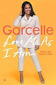 "April 2022 - WORLDWIDE: Garcelle Beauvais ""Love Me As I Am""  Memoir Release"