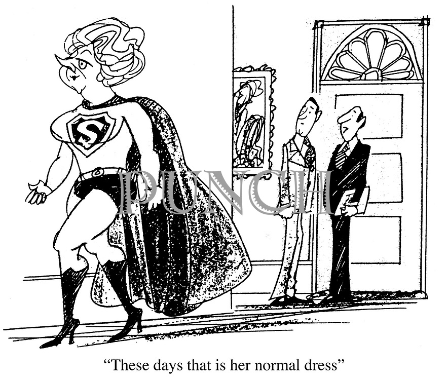 """These days that is her normal dress."""