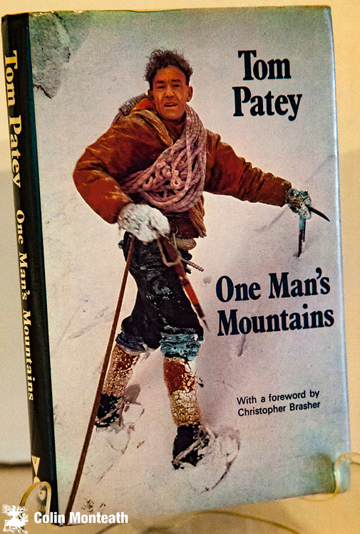TOM PATEY - ONE MAN'S MOUNTAINS - Essays & verses - by Tom Patey , Victor Gollancz, London, 1971 First edn.,  VG internally, no foxing, VG dustjacket. Tom Patey, one of Scotland's best-known climbers and a pioneer in winter mountaineering published most of these essays prior to his death abseiling in 1970 - one of the funniest & most erudite of mountaineering writers, Patey's biography spans his life & climbs in Scotland and the Himalaya (Rakaposhi & Mustagh Tower) - a delightful & important biography still in print today - $NZ90 ( Three other copies available, hardback with VG jackets, a first edn @ $75 plus two later impressions $NZ60 & $NZ55)