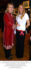 SUSAN FERGUSON widow of Ronald ferguson and their daughter MISS ELIZA FERGUSON, at a reception in London on 16th March 2004.PSK 98