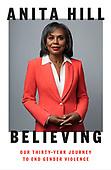 "September 28, 2021 - WORLDWIDE: Anita Hill ""Believing"" Book Release"