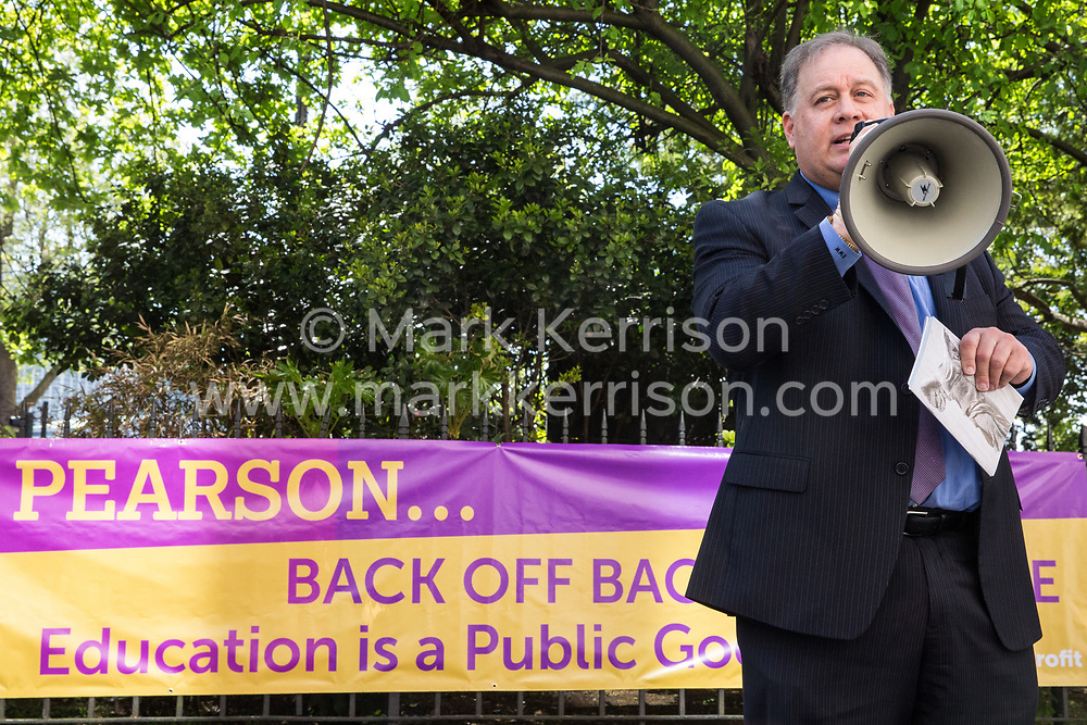 London, UK. 4th May, 2018. Rob Weil, Director of Field Programs at the American Federation of Teachers, addresses members of the National Education Union demonstrating outside the AGM of multinational assessment service Pearson in protest against investment by the corporation in 'low-fee' private schools provider Bridge. Bridge, one of the world's largest education-for-profit companies, aims to extend its influence throughout Africa and Asia.