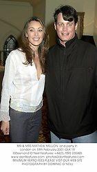 MR & MRS MATHEW MELLON  at a party in London on 18th February 2001.OLK 19