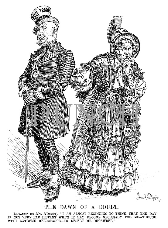 """The Dawn of a Doubt. Britannia (as Mrs Micawber). """"I am almost beginning to think that the day is not very far distant when it may become necessary for me - though with extreme reluctance - to desert Mr Micawber."""" (Mr Micawber wears the Free Trade hat)"""