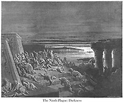 The Ninth Plague: Darkness Exodus 10:22 From the book 'Bible Gallery' Illustrated by Gustave Dore with Memoir of Doré and Descriptive Letter-press by Talbot W. Chambers D.D. Published by Cassell & Company Limited in London and simultaneously by Mame in Tours, France in 1866