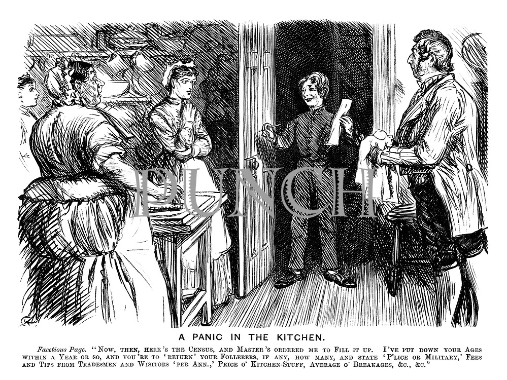 "A Panic in the Kitchen. Facetious Page. ""Now, then, here's the census, and the master's ordered me to fill it up. I've put down your ages to within a year or so, and you're to 'Return' your follerers, if any, how many, and state 'P'lice or Military,' Fees and Tips from Tradesmen and Wisitors 'per Ann.,' Price o' Kitchen-Stuff, Average o' Breakages, &c., &c."""