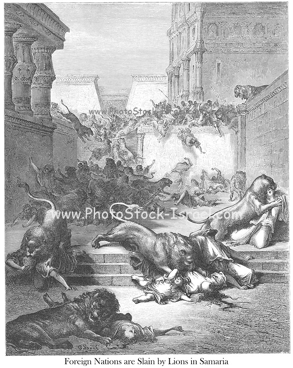 The Foreign Nations Slain by Lions of Samaria 2 Kings 17:25 From the book 'Bible Gallery' Illustrated by Gustave Dore with Memoir of Dore and Descriptive Letter-press by Talbot W. Chambers D.D. Published by Cassell & Company Limited in London and simultaneously by Mame in Tours, France in 1866