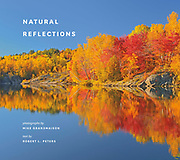 Cover of book 'Natural Reflections' by Mike Grandmaison and Robert L. Peters. 2018. Rocky Mountain Books