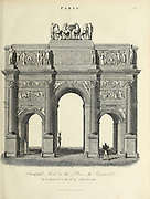 Triumphal Arch [Arc de Triomphe] in the Place du Carousel [Place Charles de Gaulle, formerly named Place de l'Étoile] as it appeared on 25th September 1815 Paris, France Copperplate engraving From the Encyclopaedia Londinensis or, Universal dictionary of arts, sciences, and literature; Volume XVIII;  Edited by Wilkes, John. Published in London in 1821