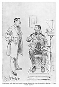 """Coal-heaver (who has been handed a glass of water to rinse his mouth, to dentist). """"Well, 'ere's 'ealth!"""""""