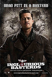 """RELEASE DATE: August 21, 2009. MOVIE TITLE: Inglourious Basterds. STUDIO: Universal Pictures. PLOT: In Nazi occupied France, young Jewish refugee Shosanna Dreyfus witnesses the slaughter of her family by Colonel Hans Landa. Narrowly escaping with her life, she plots her revenge several years later when German war hero Fredrick Zoller takes a rapid interest in her and arranges an illustrious movie premiere at the theater she now runs. With the promise of every major Nazi officer in attendance, the event catches the attention of the """"Basterds"""", a group of Jewish-American guerilla soldiers led by the ruthless Lt. Aldo Raine. As the relentless executioners advance and the conspiring young girl's plans are set in motion, their paths will cross for a fateful evening that will shake the very annals of history. PICTURED: BRAD PITT as Lt. Aldo Raine."""