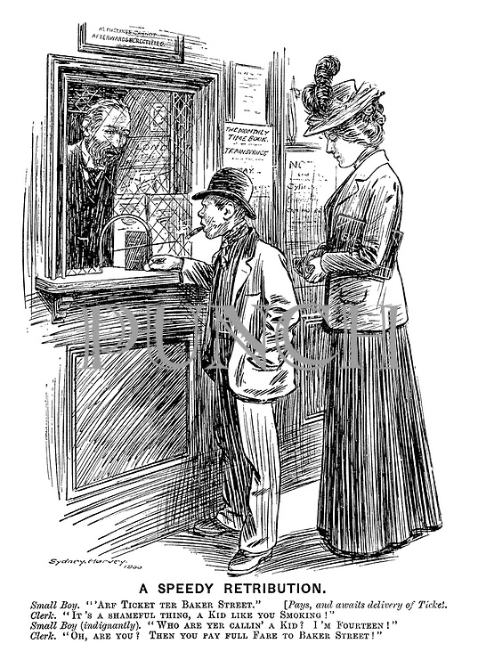 "A Speedy Retribution. Small boy. ""'Arf ticket ter Baker Street."" [Pays, and awaits delivery of ticket.] Clerk. ""It's a shameful thing, a kid like you smoking!"" Small boy (indignantly). ""Who are yer callin' a kid? I'm fourteen!"" Clerk. ""Oh, are you? Then you pay full fare to Baker Street!"""