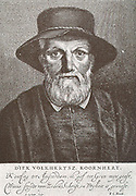 Dirck Volckertszoon Coornhert (1522–1590) was a Dutch writer, philosopher, translator, politician and theologian. Coornhert is often considered the Father of Dutch Renaissance scholarship.