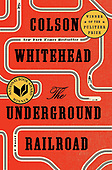 """January 30, 2016 - WORLDWIDE: Colson Whitehead """"The Underground Railroad"""" Book Release"""