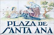 Plaza De Santa Ana. Ceramic street sign in Madrid, Spain