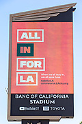 Banc of California Stadium Marquee displaying #allinforla along the Interstate 110 freeway in the wake of the coronavirus COVID-19 pandemic, Wednesday, May 20, 2020. in Los Angeles, Calif. (Jevone Moore/Image of Sport)