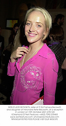 MISS CLAIRE BECKWITH, sister of IT Girl Tamara Beckwith and daughter of millionaire Peter Beckwith, at a reception in London on 15th October 2001.OTB 165